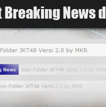 Membuat Breaking News di Blogspot