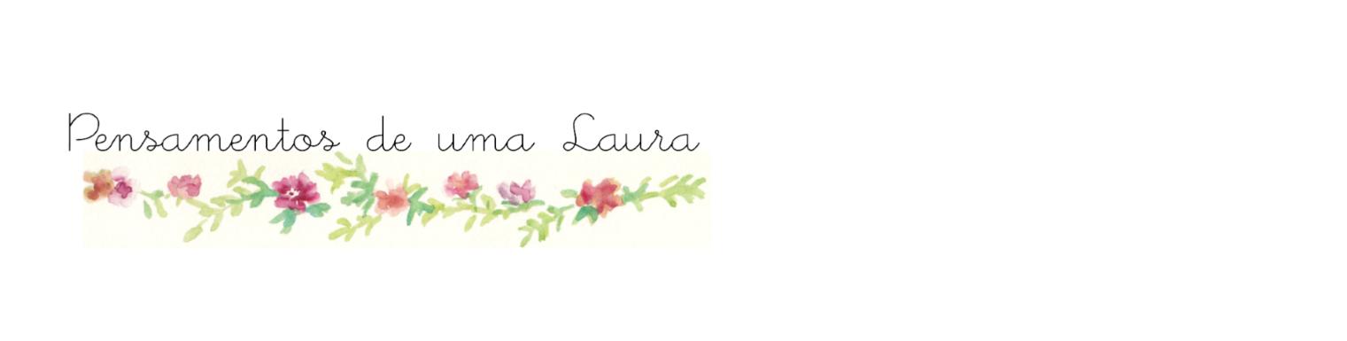Pensamentos de uma Laura