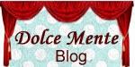 Dolce Mente Blog