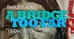 A Bridge Too Far 60KM Sabah 15 Dec 2013