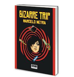 BIZARRE TRIP