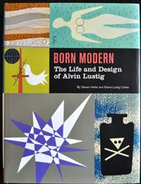 Born Modern: The Life and Design of Alvin Lustig