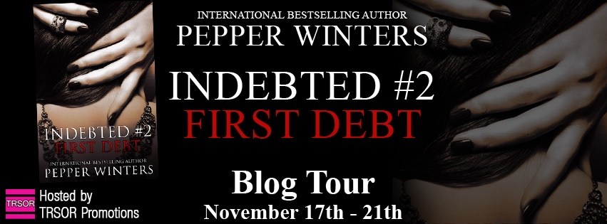Blog Tour: Review: First Debt by Pepper Winters + Giveaway! (INT)