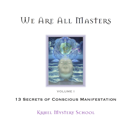 13 Secrets of Conscious Manifestation - the Book