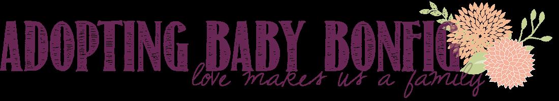 Adopting Baby Bonfig