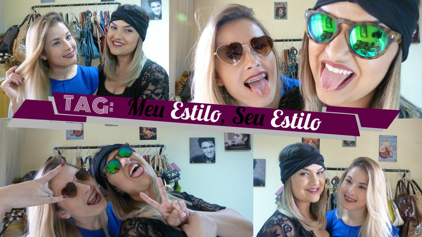 Tag Meu Estilo Seu Estilo, Blog Ally Arruda com Daniela Rosa