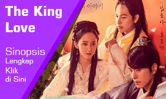 SINOPSIS The King Loves