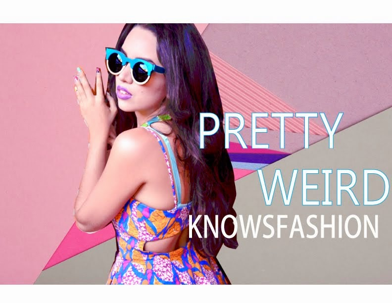 pretty weird knows fashion