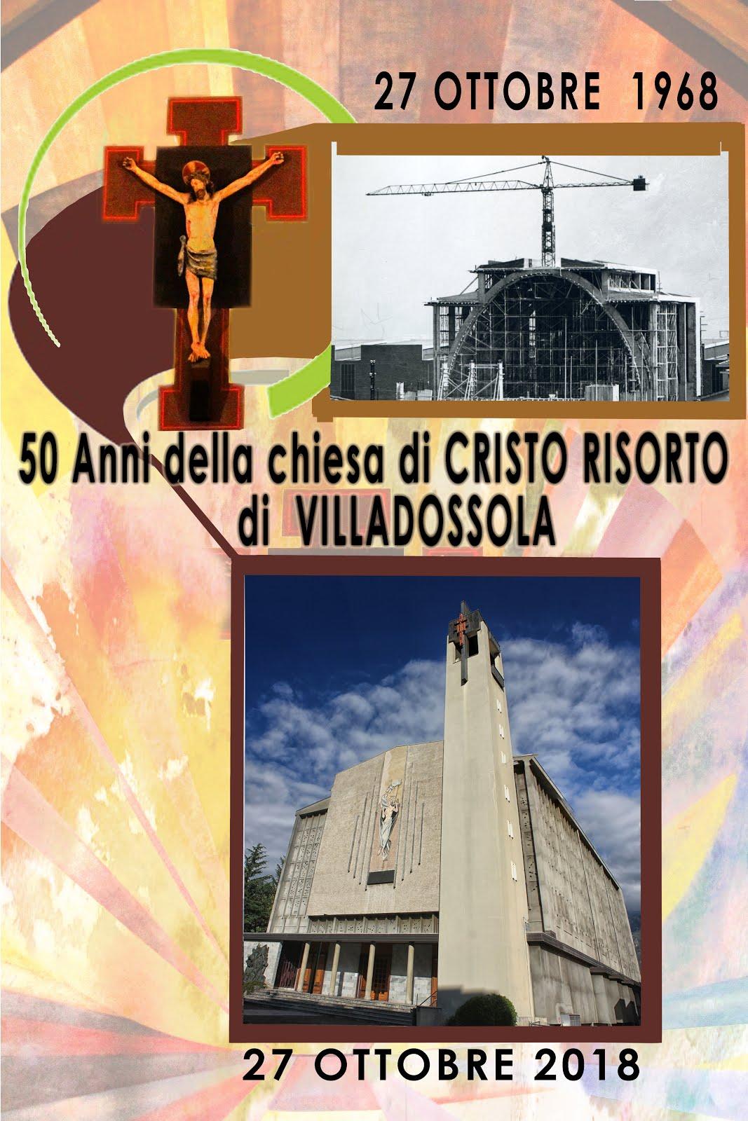 50 Anni della chiesa di CRISTO RISORTO di VILLADOSSOLA