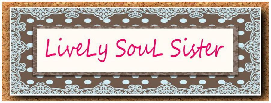 LiveLy Soul Sister
