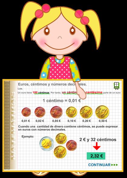 http://www2.gobiernodecanarias.org/educacion/17webc/eltanque/pizarradigital/NumDec5/euros/euros_p.html