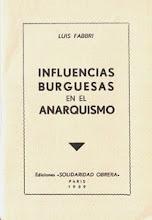 INFLUENCIAS BURGUESAS EN EL ANARQUISMO