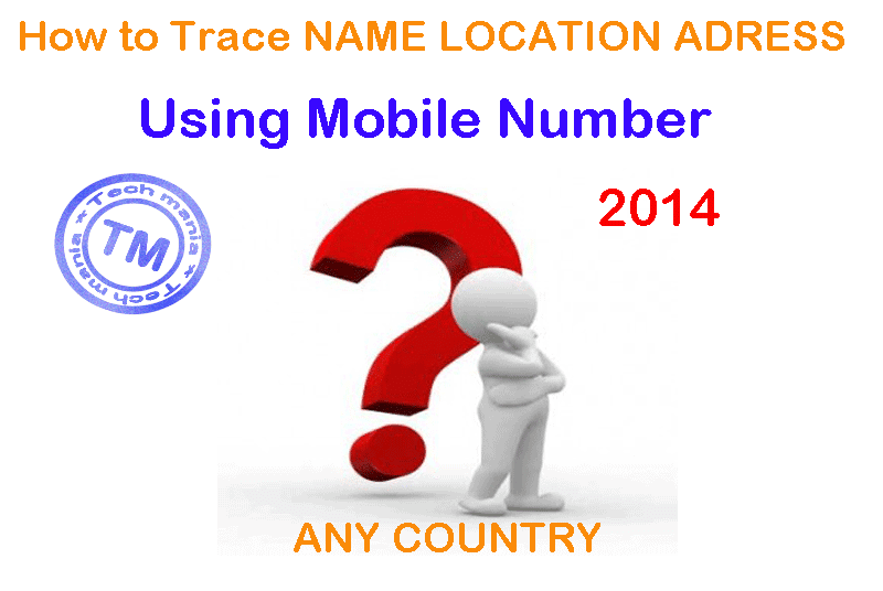 Find the mobile number location and name in india means