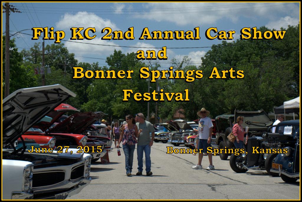 TeeMacknet Nd Annual Flip KC Car Show And Bonner Springs Art Festival - Kc car show