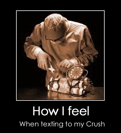 How I Feel When Texting To My Crush