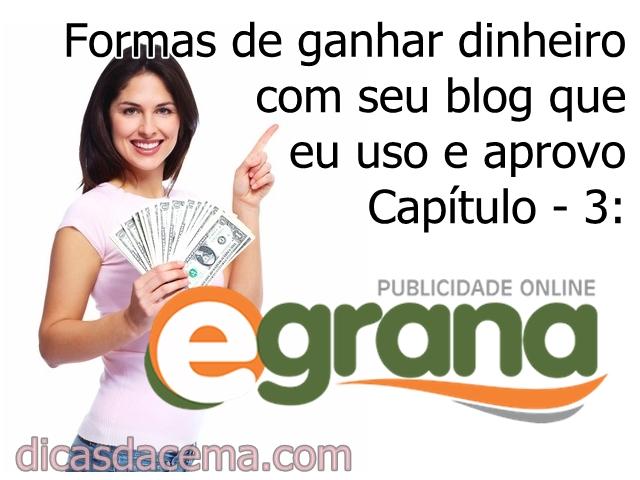 Formas-de-ganhar-dinheiro-com-seu-blog-que-eu-uso-e-aprovo-capítulo3egrana