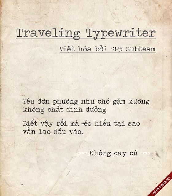 [Typewriter] Traveling Typewriter Việt hóa