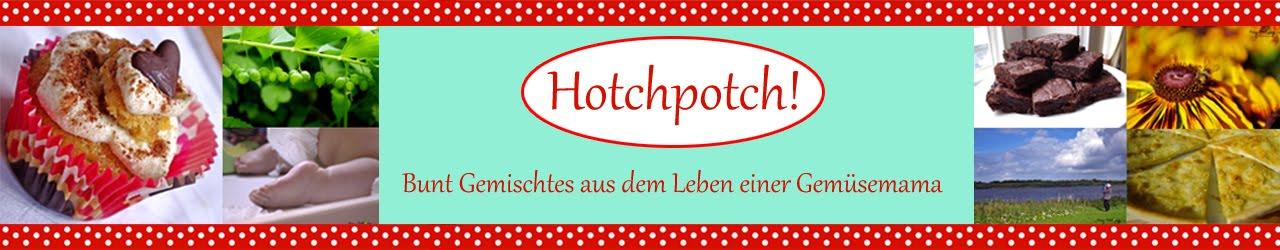 Hotchpotch!