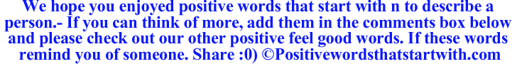 Image of Positive words that start with n to describe a person