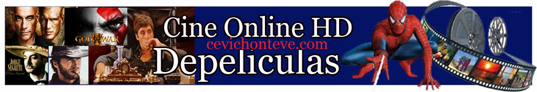 PELICULAS COMPLETAS EN ONLINE HD - CEVICHONTEVE.COM   Mirar Piliculas Por Internet Gratis