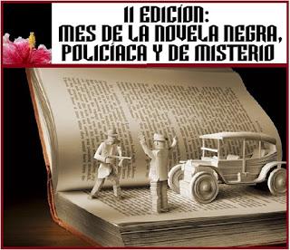 II EDICIÓN: MES DE LA NOVELA NEGRA, POLICÍACA Y DE MISTERIO