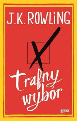 J.K. Rowling, Trafny wybór [The Casual Vacancy, 2012]
