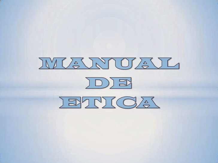 Manual de ética.
