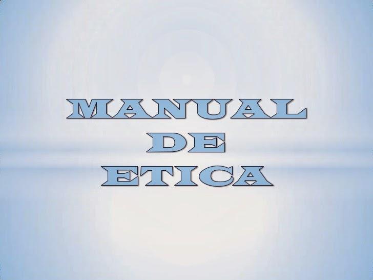 Manual de ética.