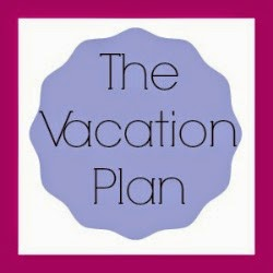 http://www.thevacationplan.blogspot.com