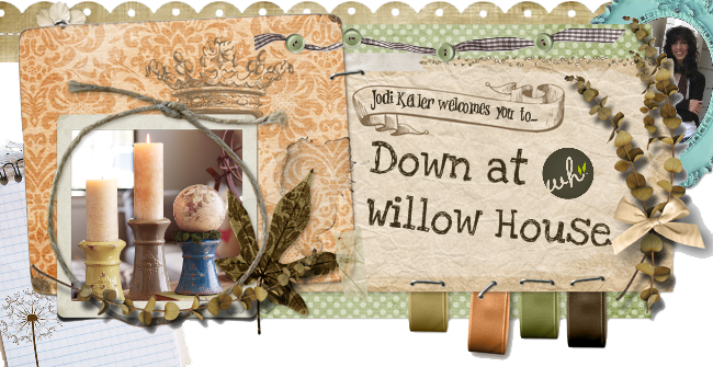 { Down At Willow House }