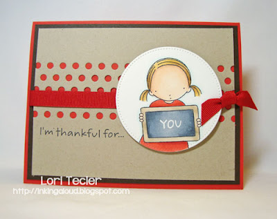 I'm Thankful for You-designed by Lori Tecler-Inking Aloud-stamps and dies from My Favorite Things