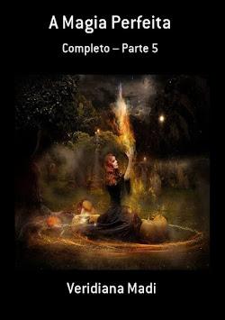 Livro: A Magia Perfeita Completo – Parte 5