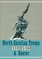 North Carolina Troops 1861-1865 A Roster