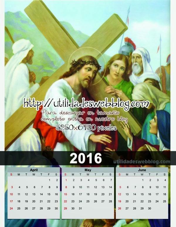 Calendario católico trimestral 2016 Abril Mayo y Junio para imprimir de Cristo Cargando la Cruz