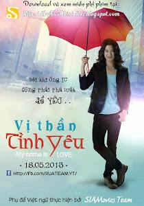 Vị Thần Tình Yêu - Vi Than Tinh Yeu poster