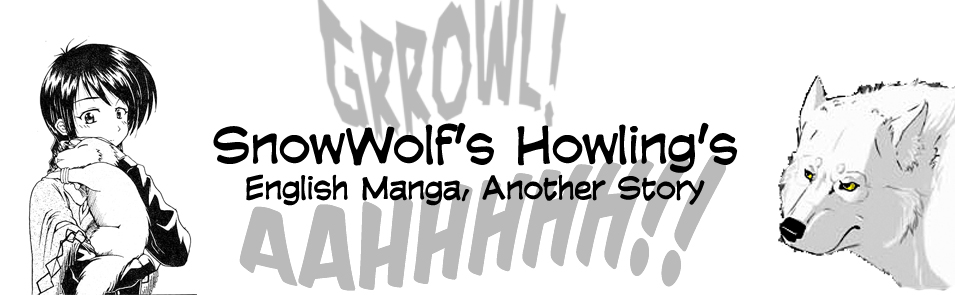 SnowWolf's Howling's: English Manga, another Story