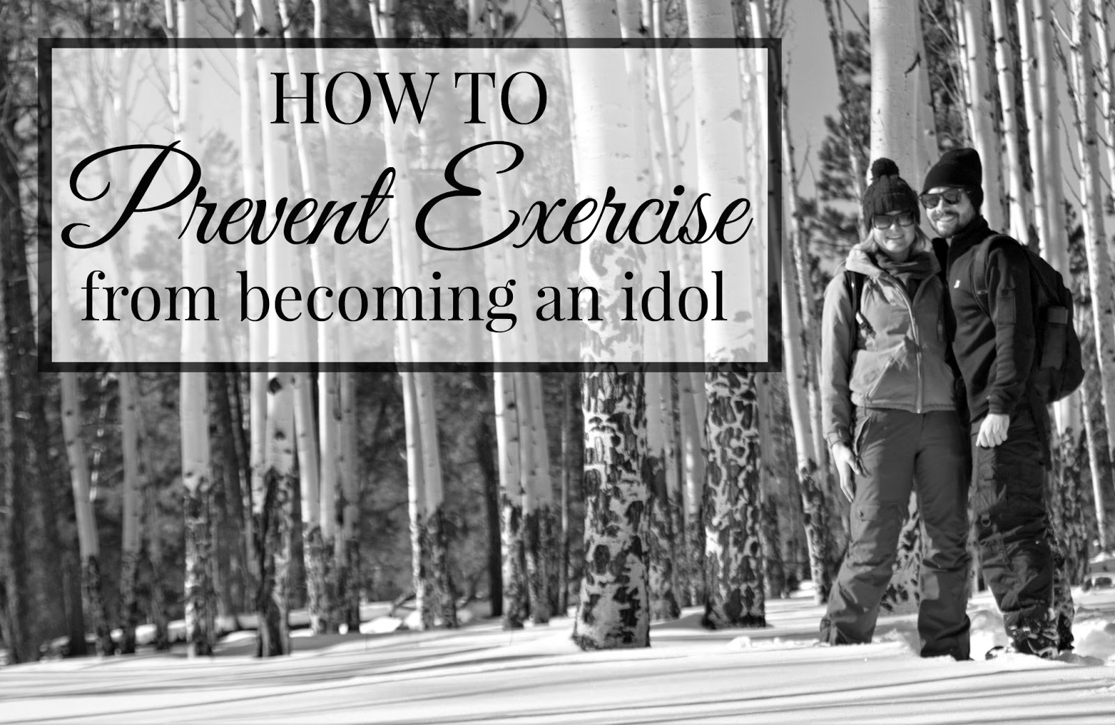 Preventing exercise from becoming an idol