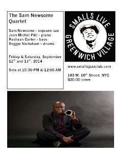The Sam Newsome Quartet @ Smalls Jazz Club - September 12 & 13, 2014