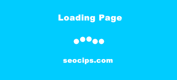 Membuat Efek Loading Page Bounce Animation di Blogspot