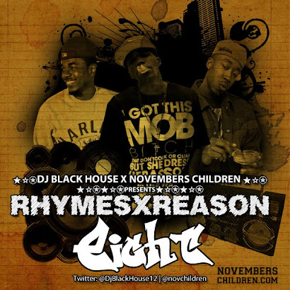 NOVEMBERS CHILDREN EXCLUSIVE: DJ Black House x NovChildren RhymesxReason 8 (MIXTAPE DOWNLOAD)