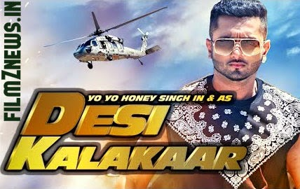 Desi Kalakaar (2014) - All Songs Lyrics | Yo Yo Honey Singh