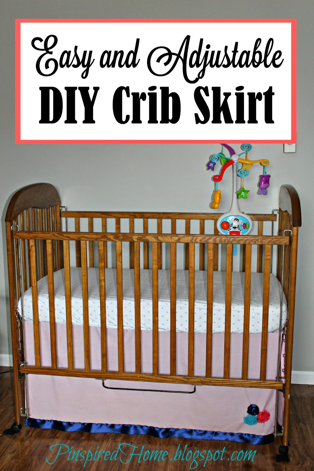 http://pinspiredhome.blogspot.com/2015/04/easy-and-adjustable-diy-crib-skirt.html