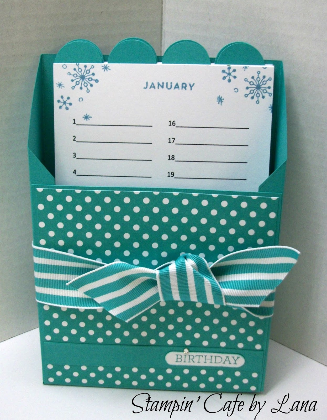 Stampin Up Calendar Ideas : Stampin cafe by lana perpetual birthday calendar and box
