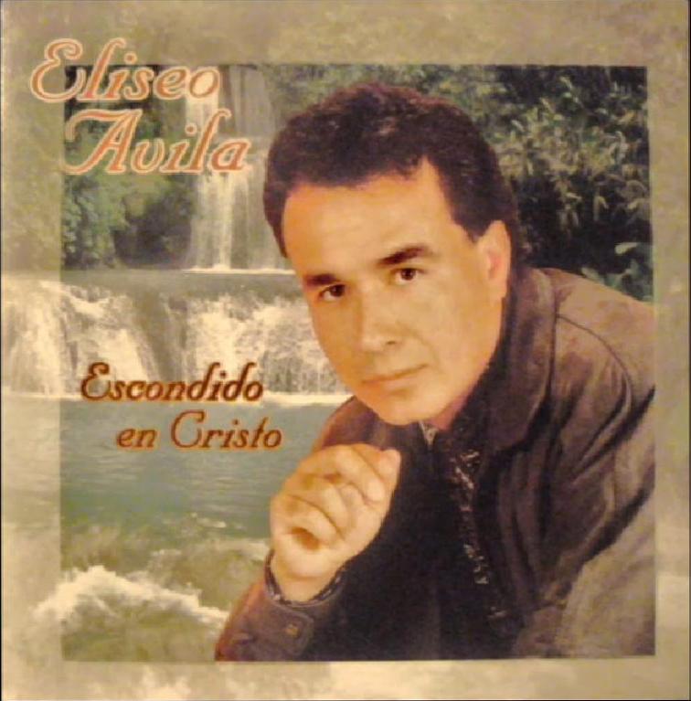 Eliseo Ávila-Escondido En Cristo-