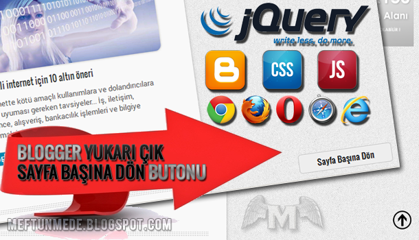 Blogger Yukarı Çık - Sayfa Başına Dön Butonu