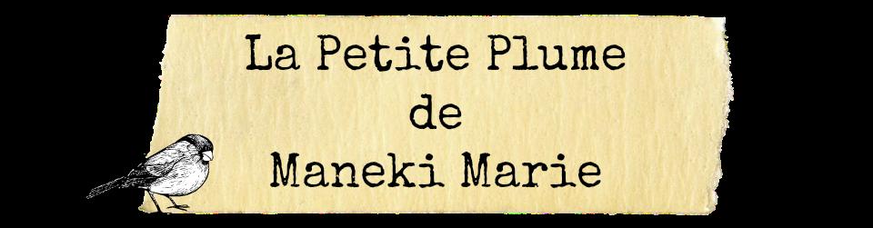 La petite plume de Maneki Marie ...