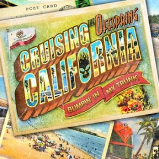 The Offspring - Cruising California (Bumpin