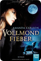 http://www.amazon.de/Vollmondfieber-Roman-Amanda-Carlson-ebook/dp/B008NYXX6S/ref=sr_1_1?s=books&ie=UTF8&qid=1438199414&sr=1-1&keywords=vollmondfieber