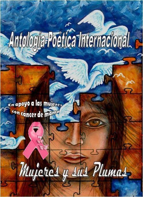 3 de mis poemas en la Antología Poética Internacional: Mujeres y sus plumas.
