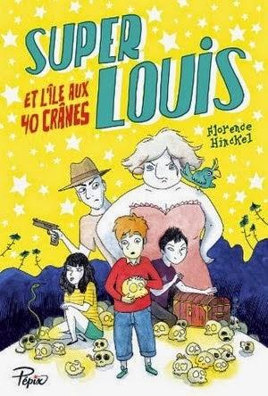 http://aupaysdelire.blogspot.fr/2014/08/super-louis-et-lile-aux-40-cranes-de.html